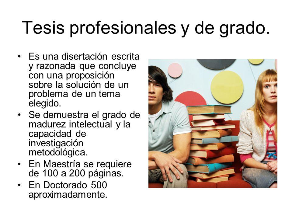 Tesis profesionales y de grado.