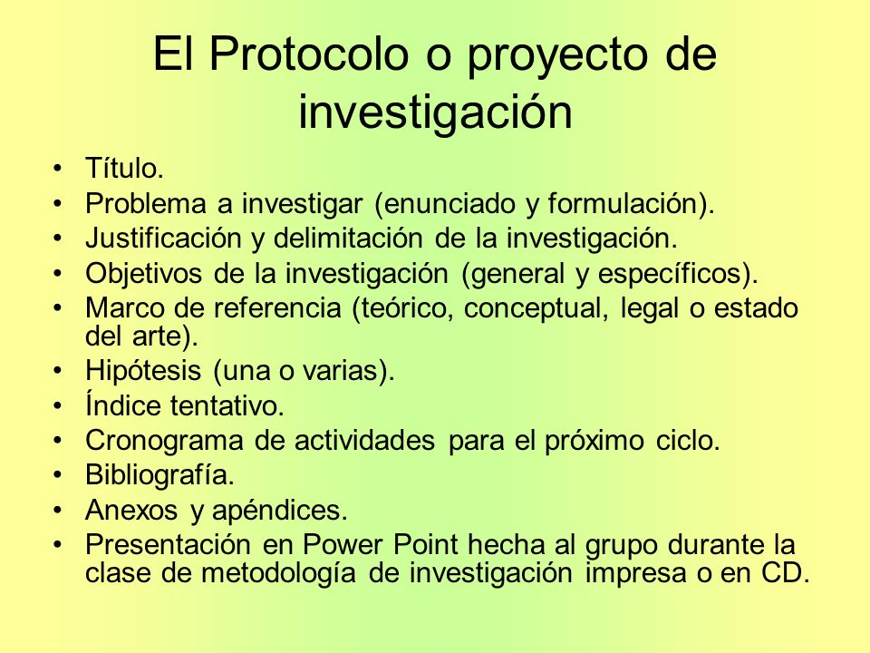 El Protocolo o proyecto de investigación