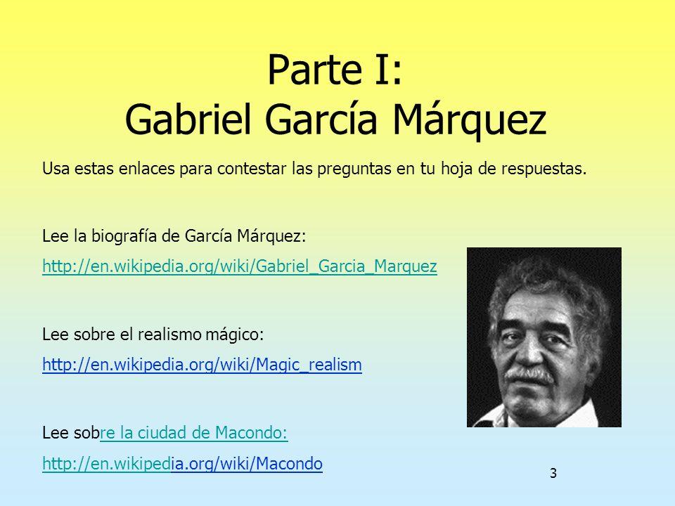 Parte I: Gabriel García Márquez