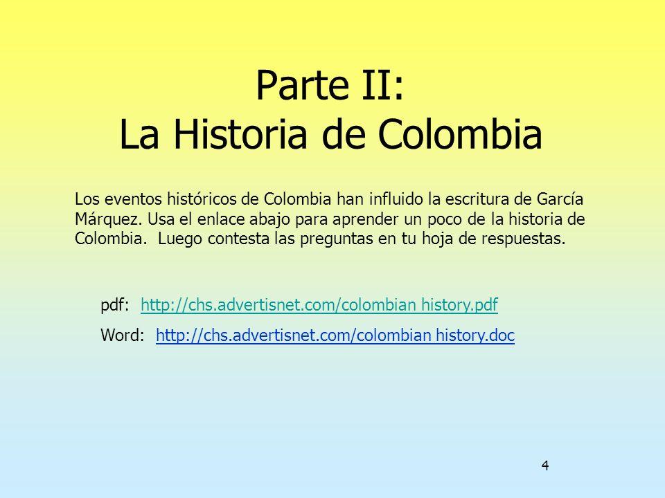 Parte II: La Historia de Colombia