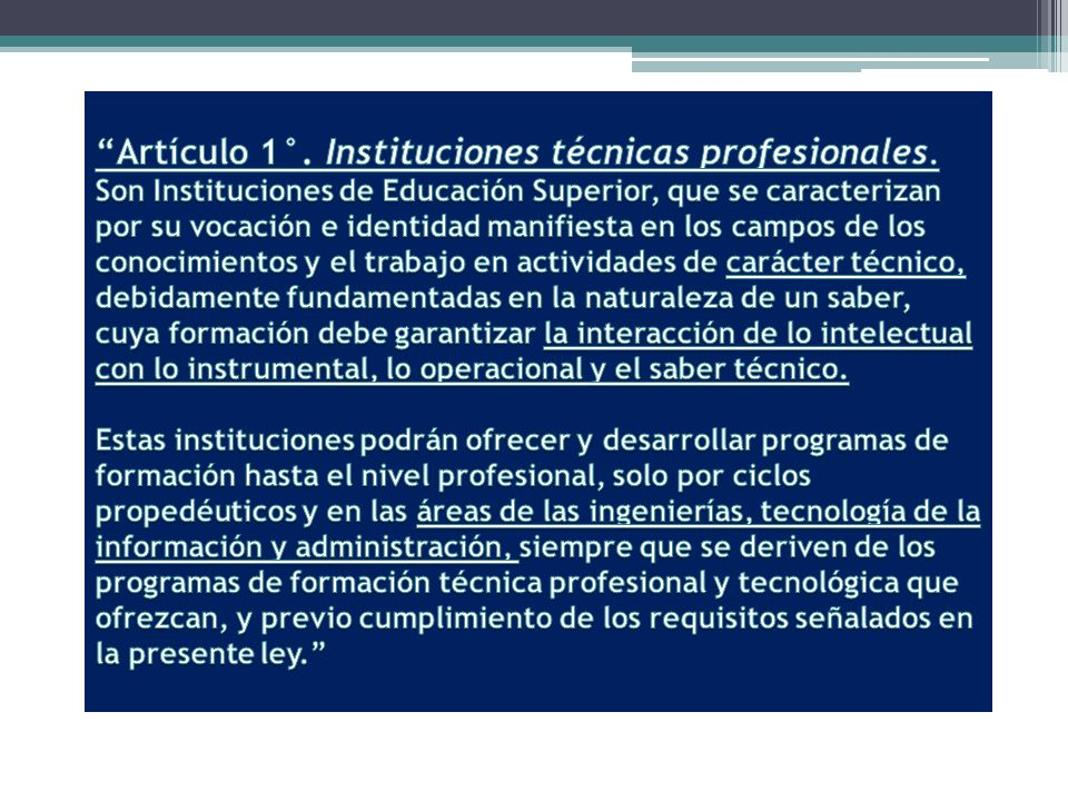 Artículo 1°. Instituciones técnicas profesionales
