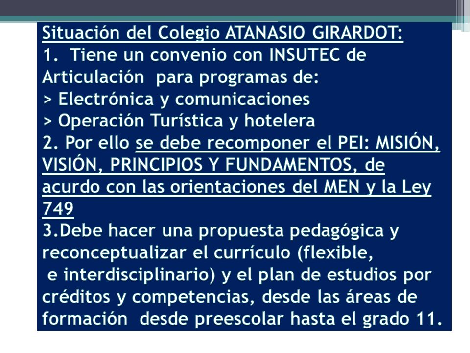 Situación del Colegio ATANASIO GIRARDOT: 1
