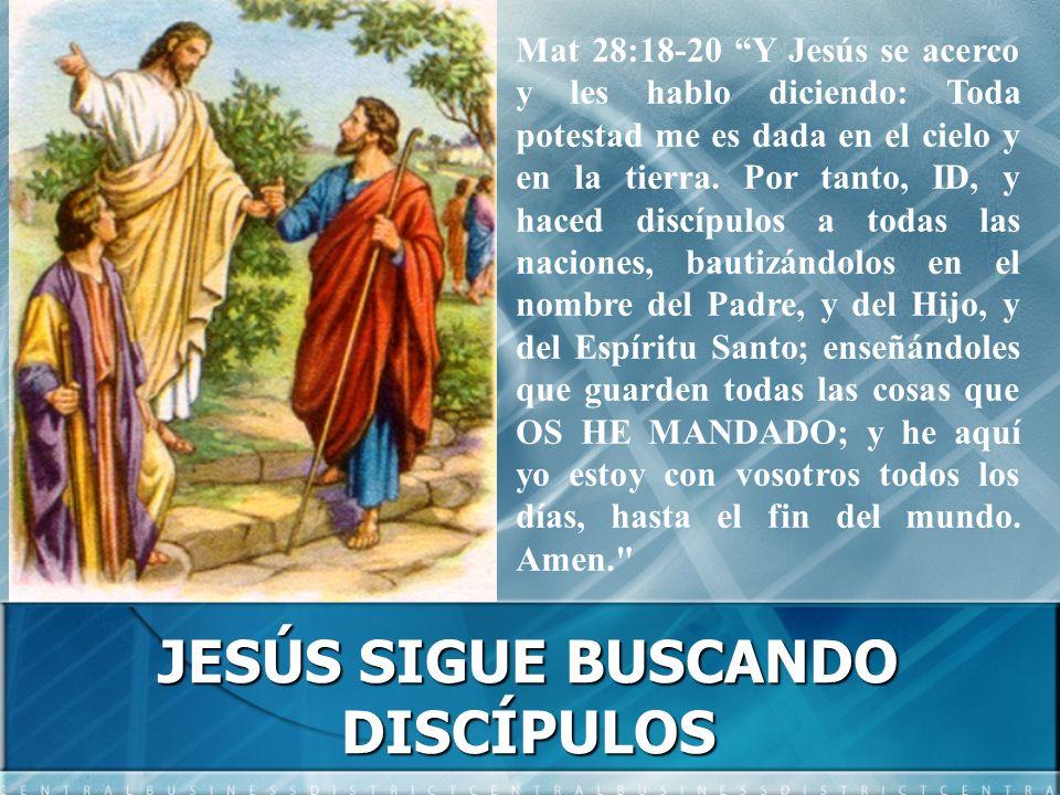 JESÚS SIGUE BUSCANDO DISCÍPULOS