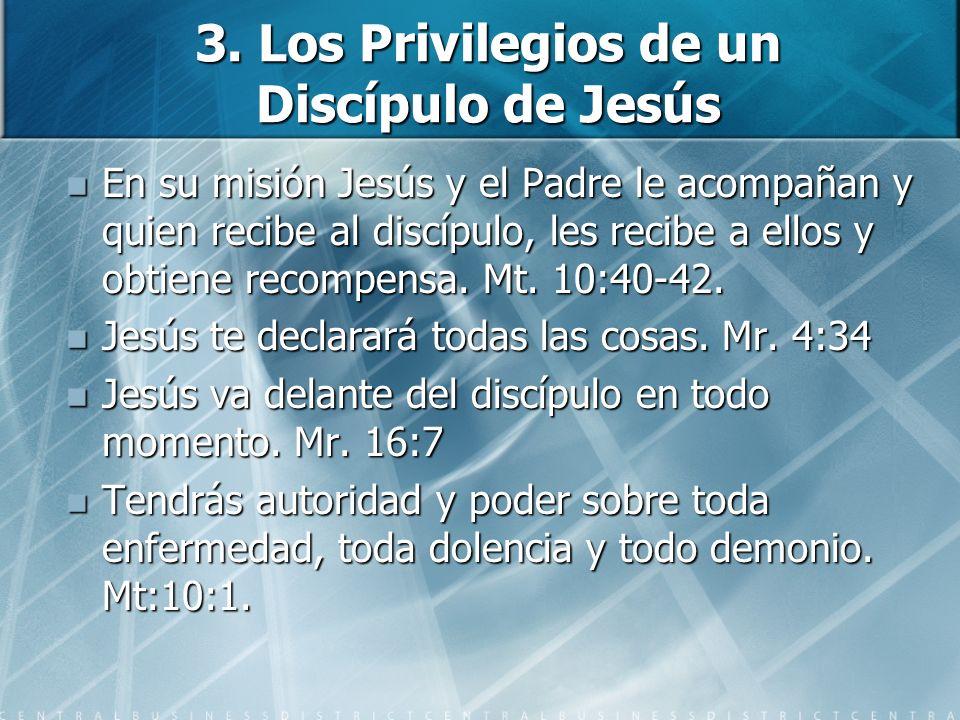 3. Los Privilegios de un Discípulo de Jesús