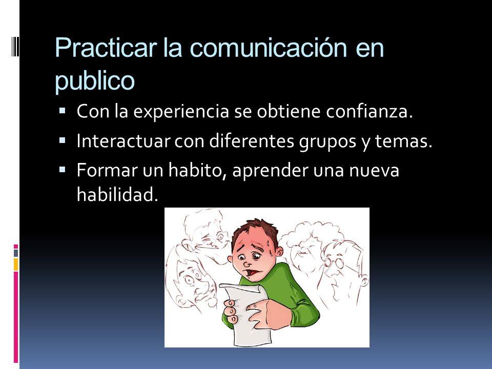 Practicar la comunicación en publico