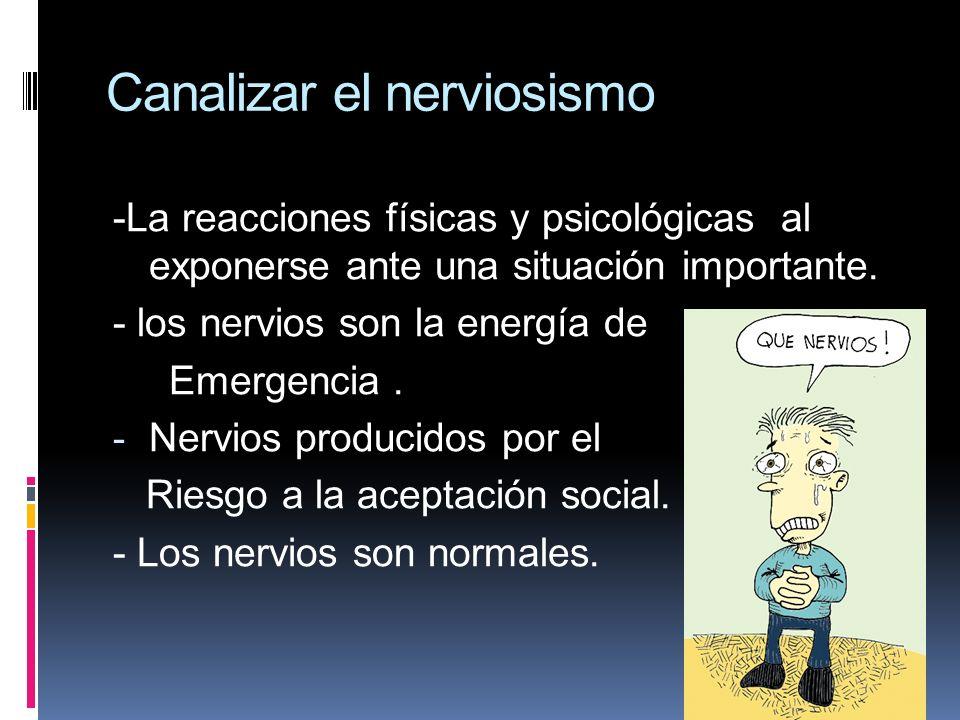 Canalizar el nerviosismo
