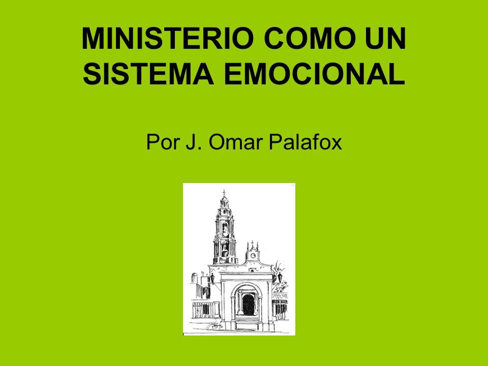 MINISTERIO COMO UN SISTEMA EMOCIONAL