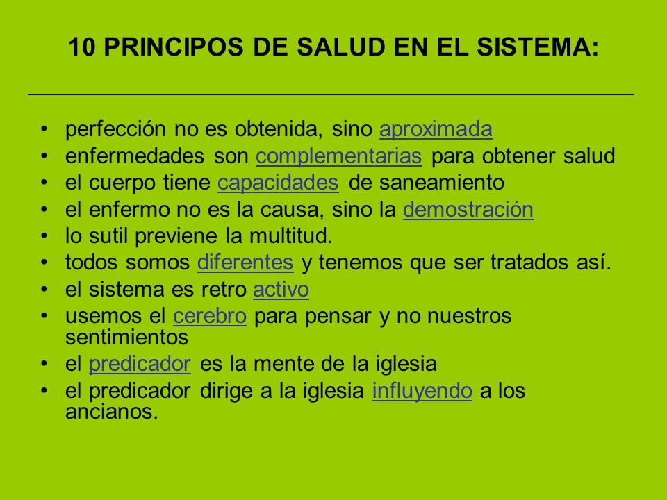10 PRINCIPOS DE SALUD EN EL SISTEMA: