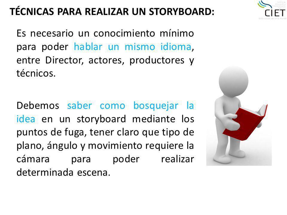 TÉCNICAS PARA REALIZAR UN STORYBOARD: