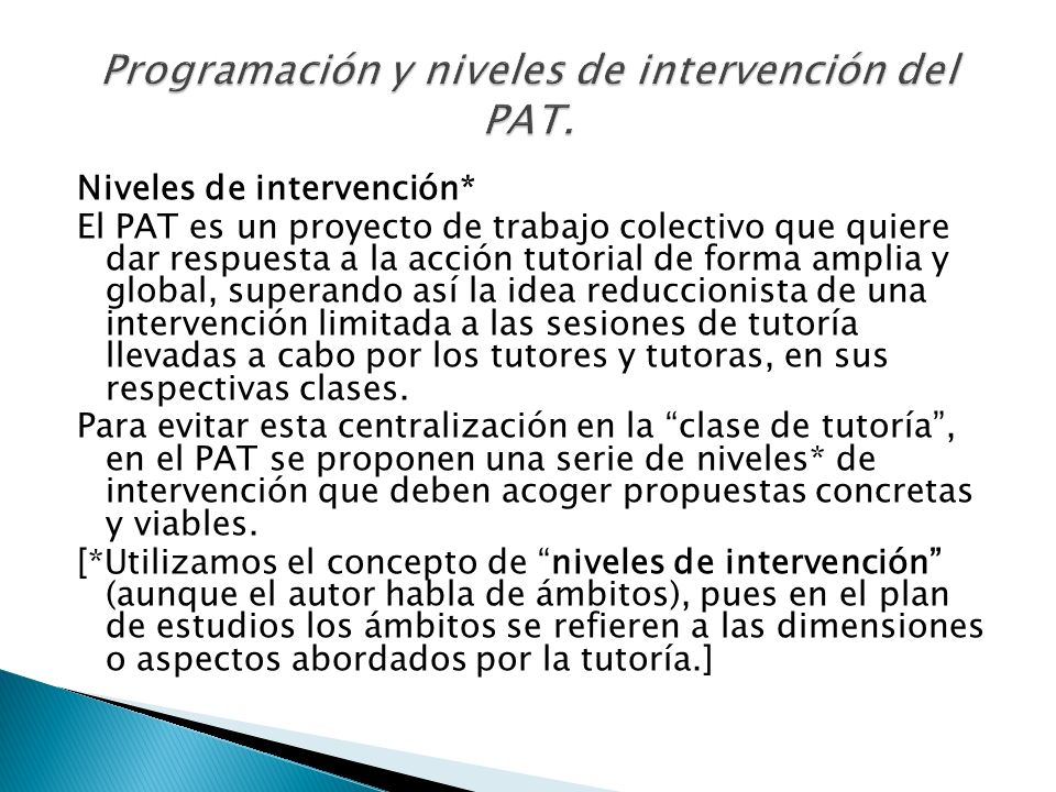 Programación y niveles de intervención del PAT.