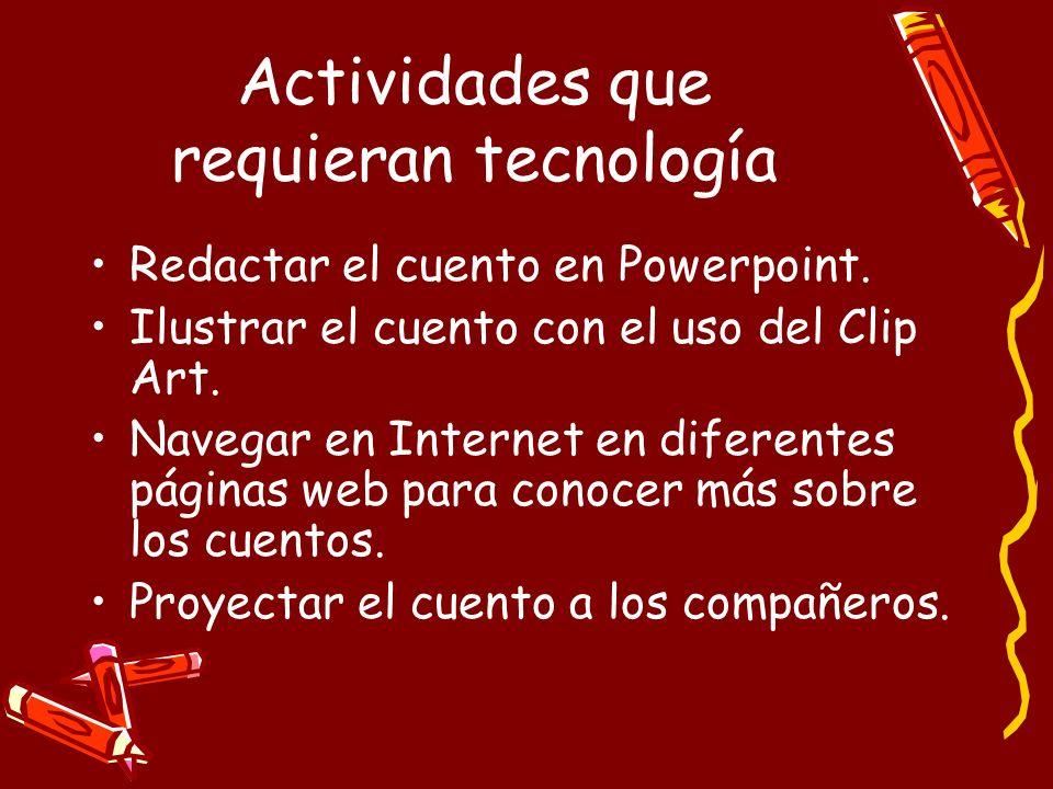 Actividades que requieran tecnología