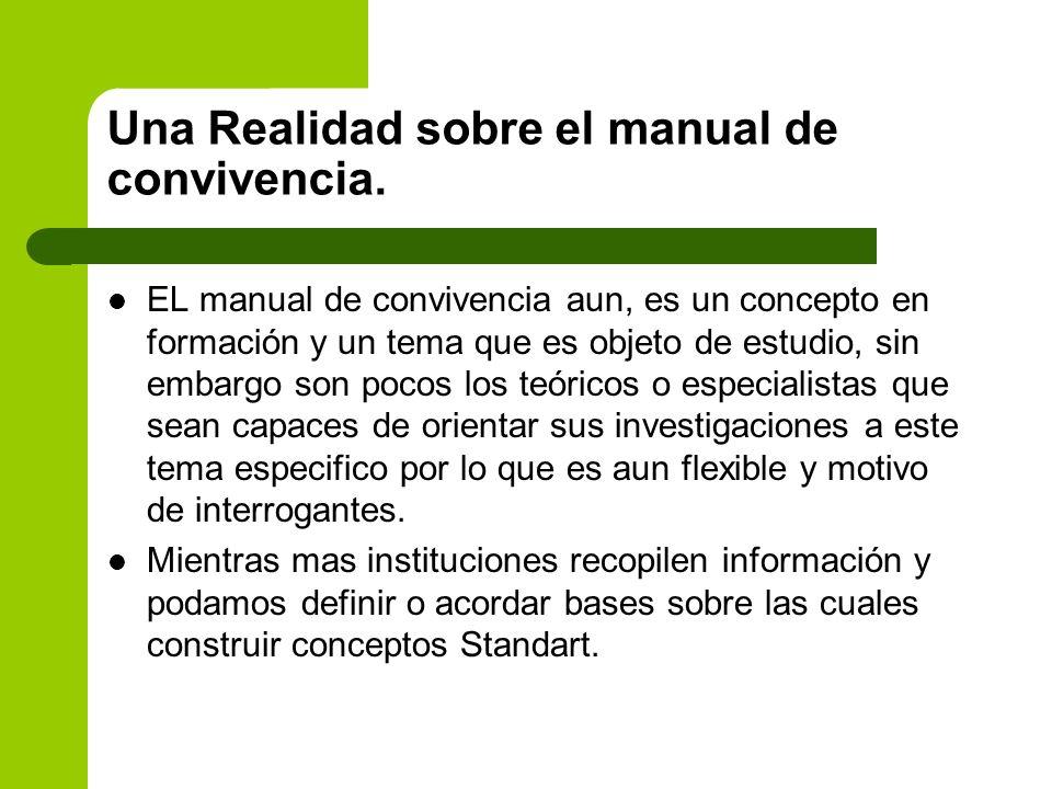 Una Realidad sobre el manual de convivencia.