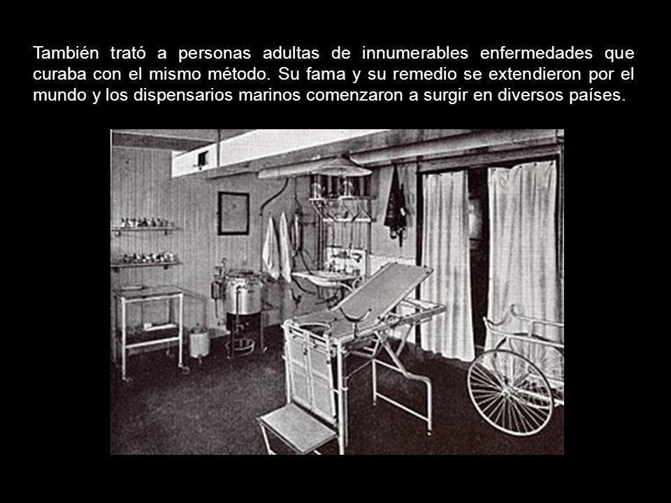 También trató a personas adultas de innumerables enfermedades que curaba con el mismo método.