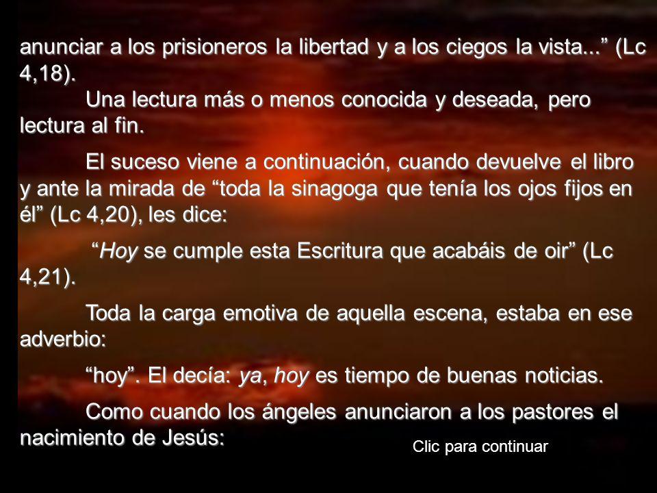 anunciar a los prisioneros la libertad y a los ciegos la vista