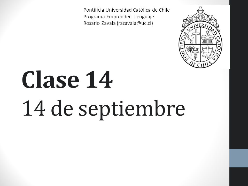 Clase 14 14 de septiembre Pontificia Universidad Católica de Chile