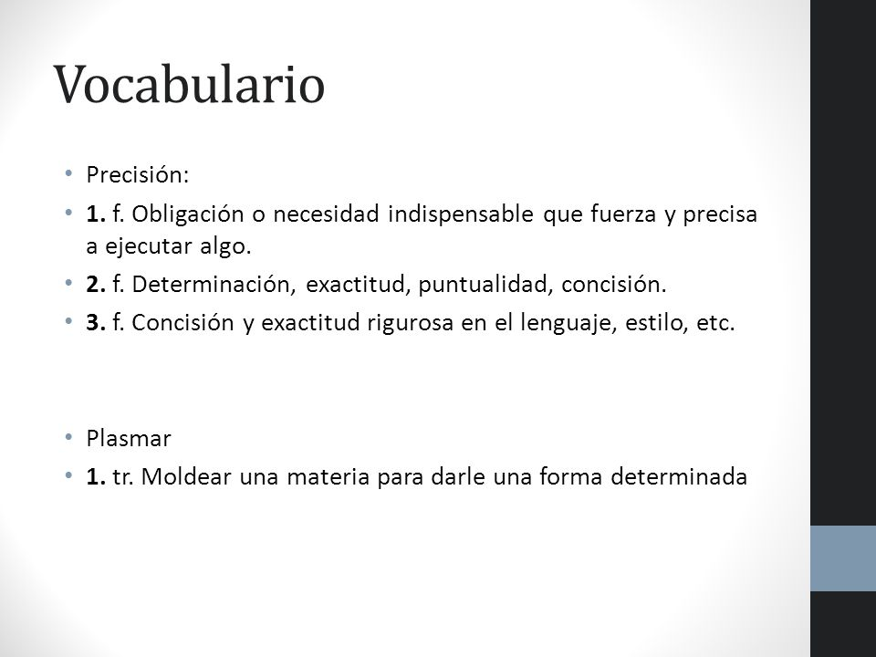Vocabulario Precisión: