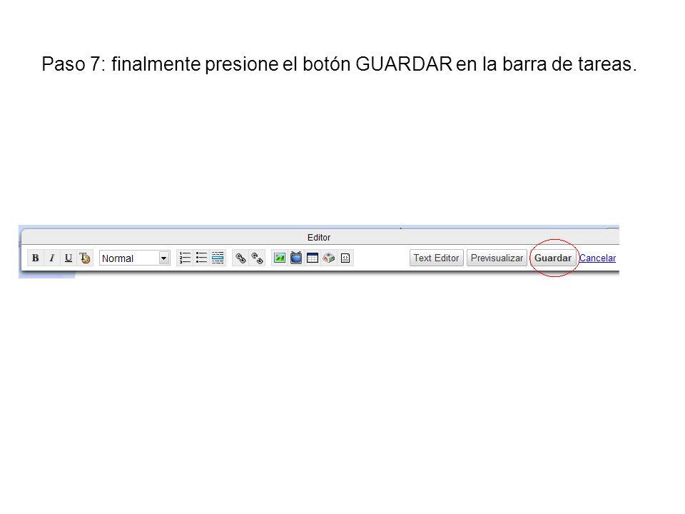 Paso 7: finalmente presione el botón GUARDAR en la barra de tareas.