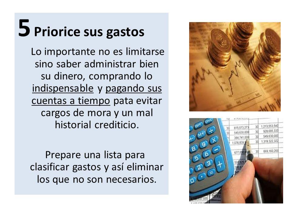 5 Priorice sus gastos