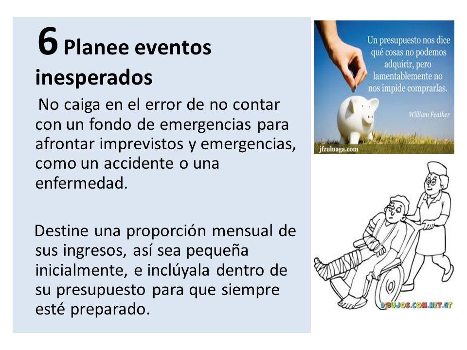 6 Planee eventos inesperados