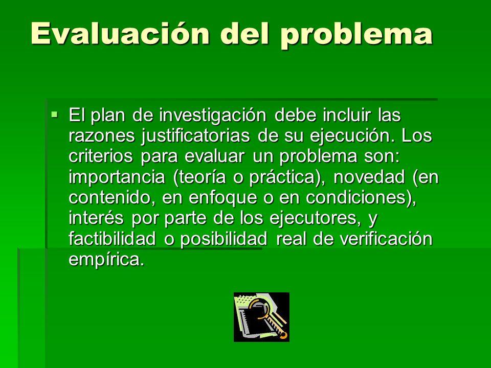 Evaluación del problema