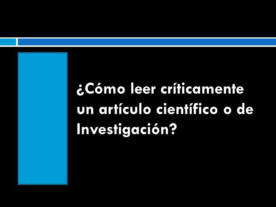 ¿Cómo leer críticamente un artículo científico o de Investigación