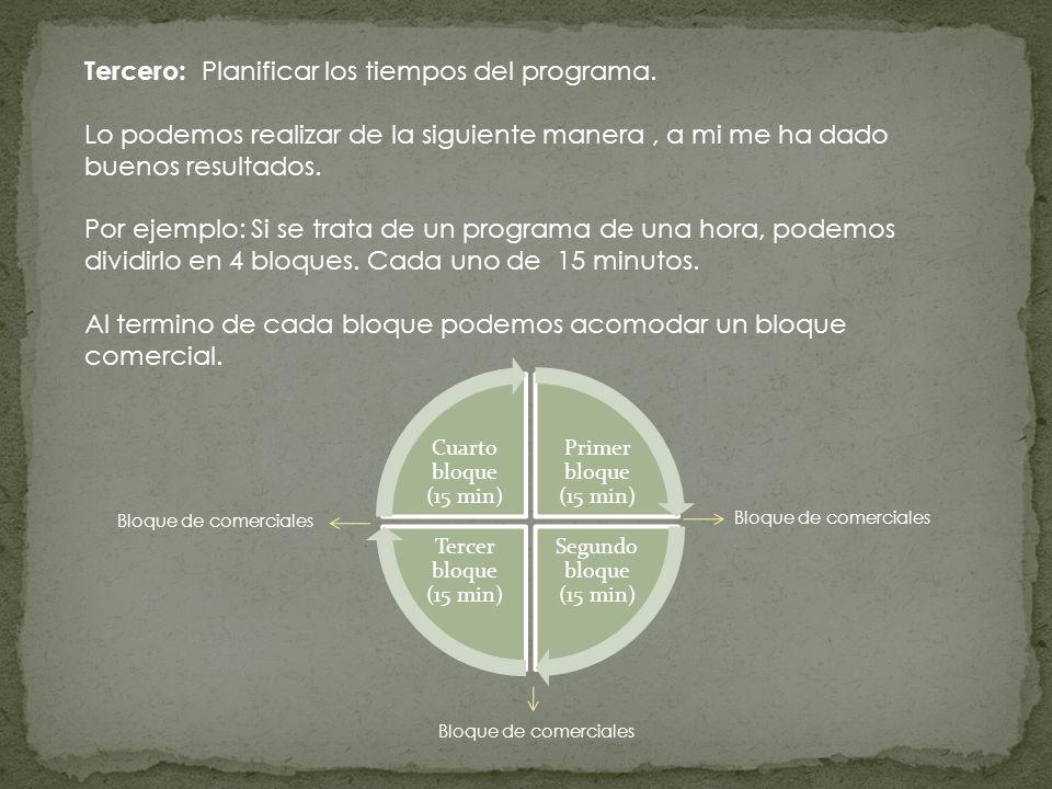 Tercero: Planificar los tiempos del programa.
