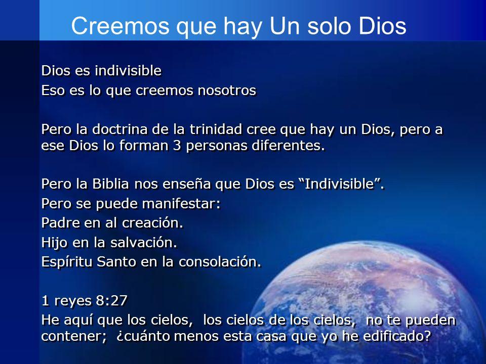 Creemos que hay Un solo Dios