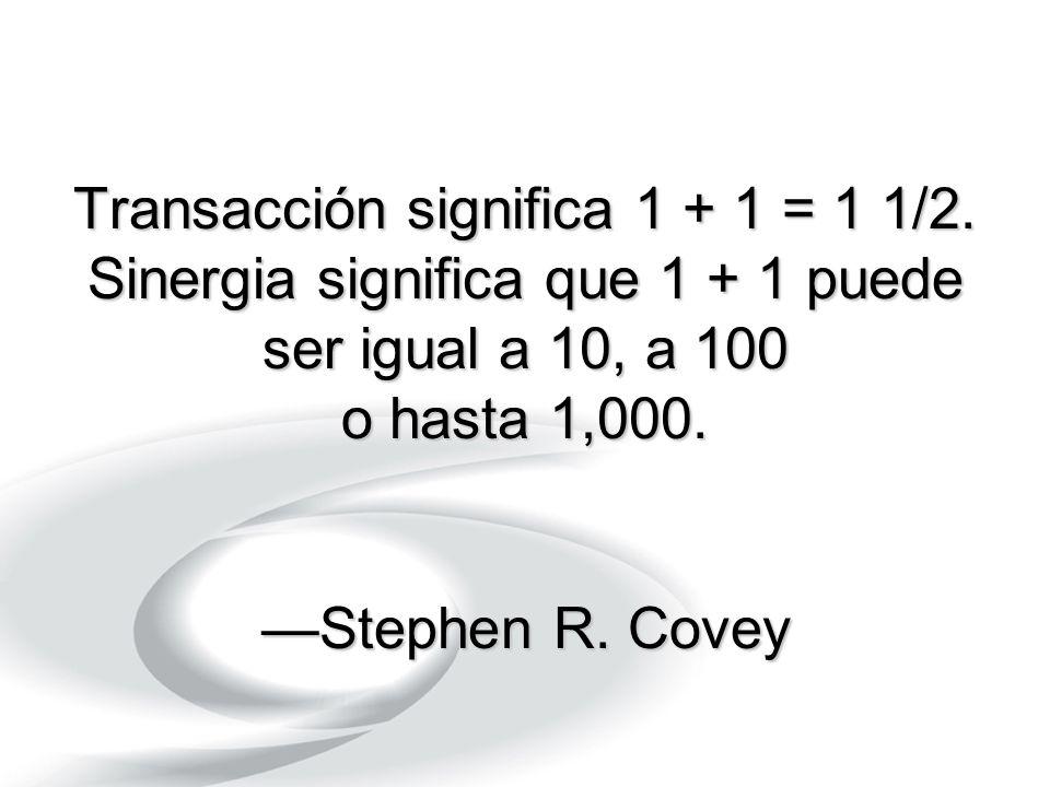 Transacción significa 1 + 1 = 1 1/2