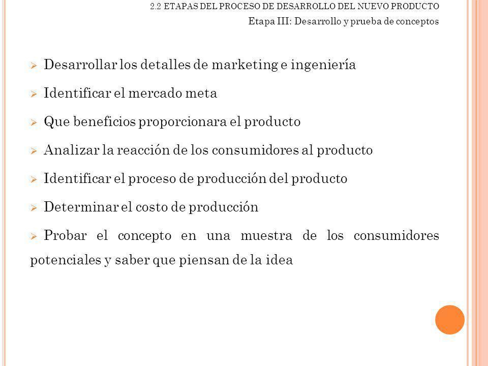 Desarrollar los detalles de marketing e ingeniería