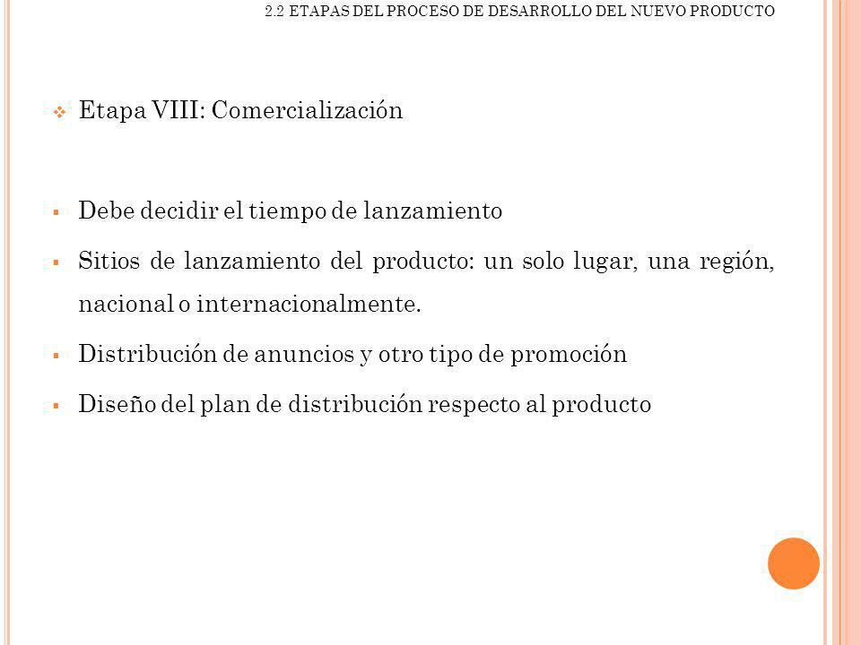 Etapa VIII: Comercialización