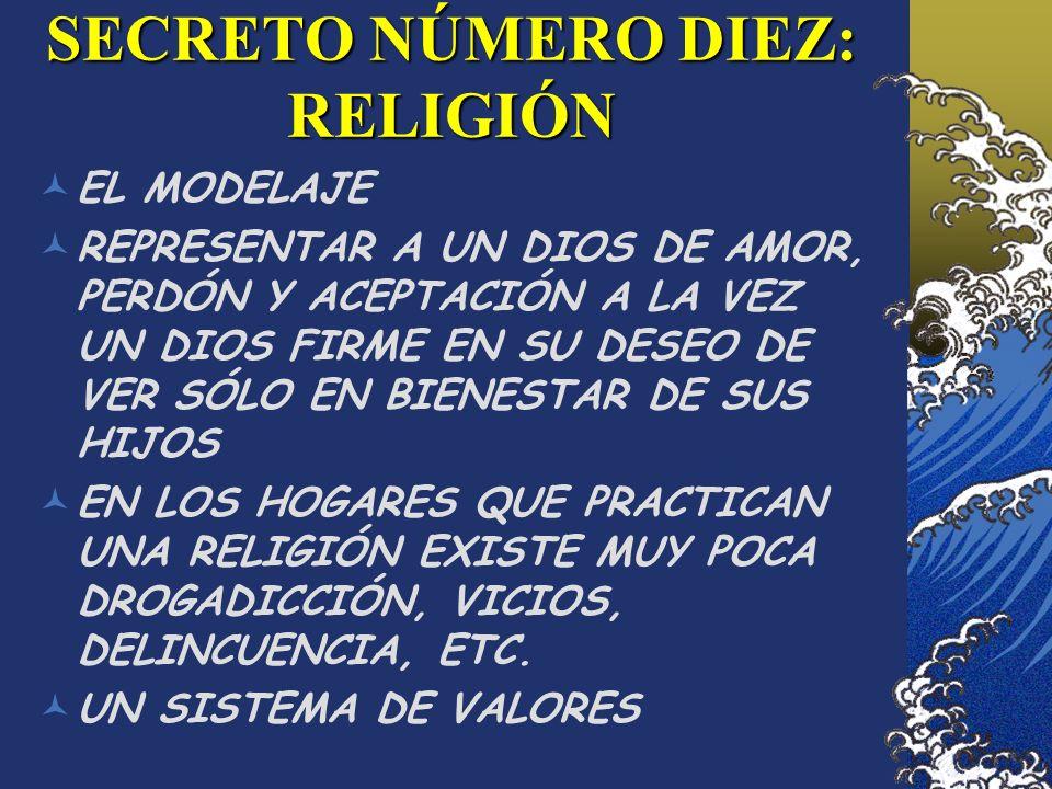 SECRETO NÚMERO DIEZ: RELIGIÓN