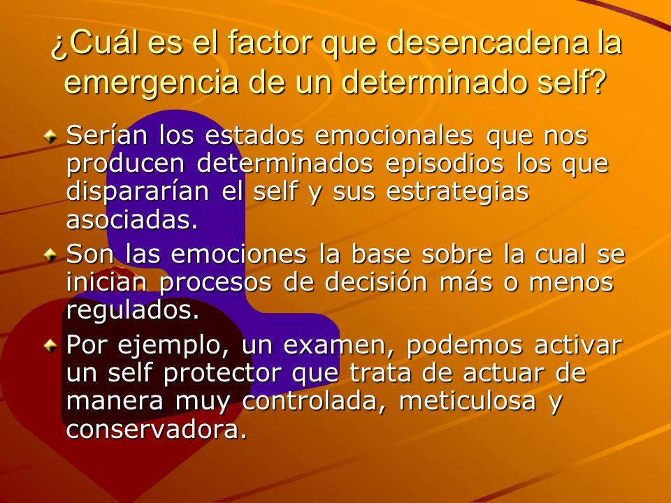 ¿Cuál es el factor que desencadena la emergencia de un determinado self