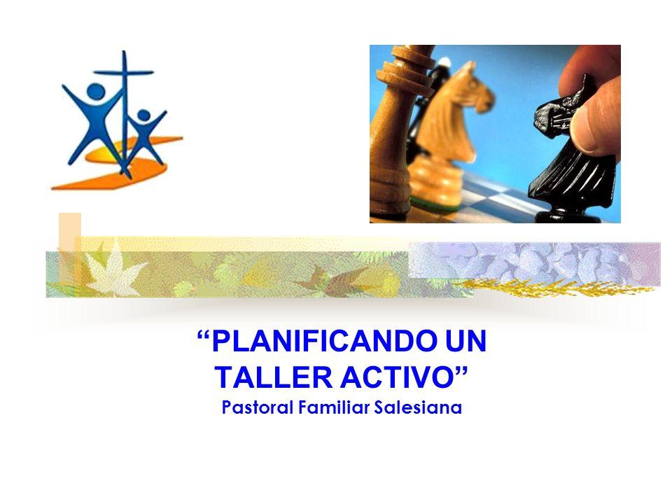 PLANIFICANDO UN TALLER ACTIVO