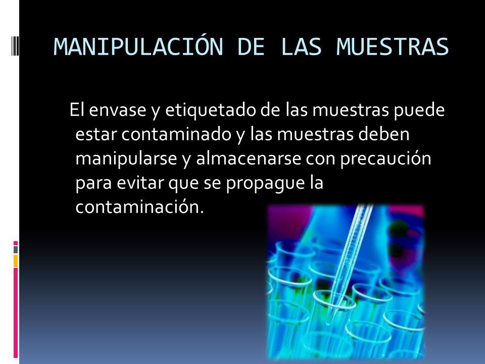 MANIPULACIÓN DE LAS MUESTRAS