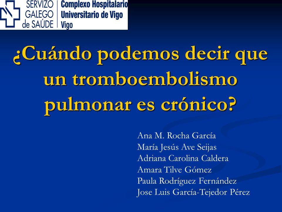 ¿Cuándo podemos decir que un tromboembolismo pulmonar es crónico