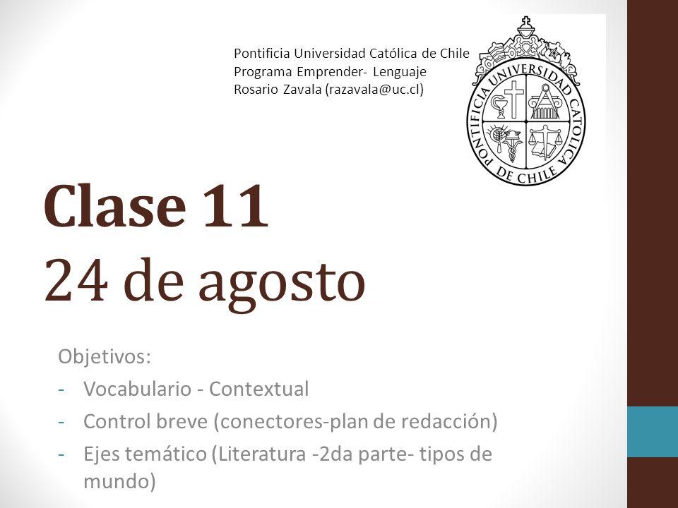 Clase 11 24 de agosto Objetivos: Vocabulario - Contextual