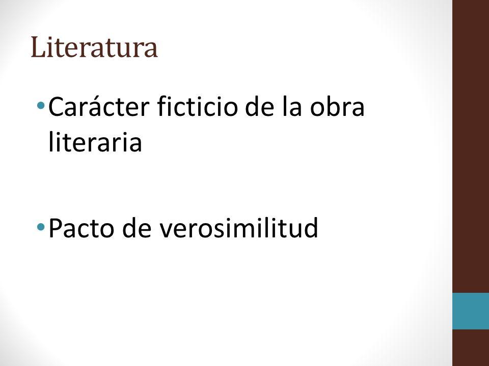 Literatura Carácter ficticio de la obra literaria