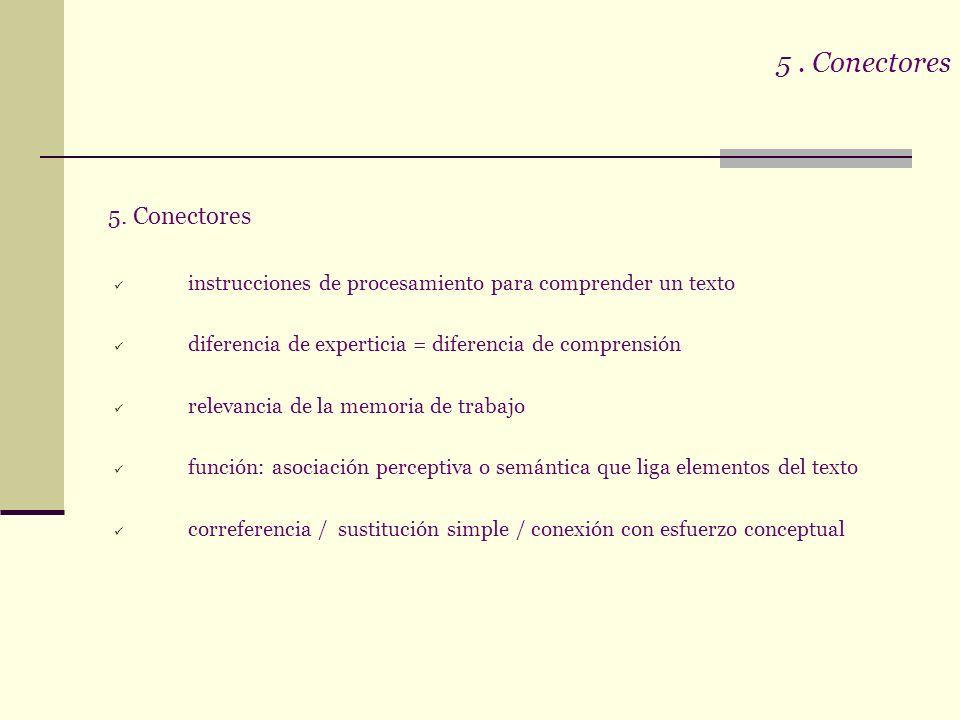 5 . Conectores 5. Conectores