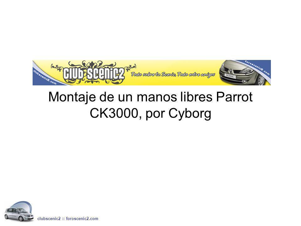 Montaje de un manos libres Parrot CK3000, por Cyborg