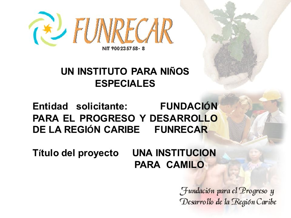 UN INSTITUTO PARA NIÑOS ESPECIALES