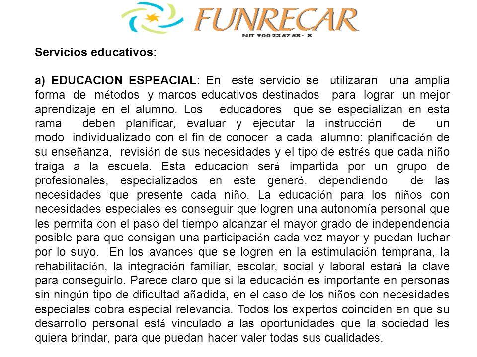 Servicios educativos: