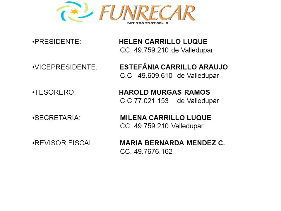 PRESIDENTE: HELEN CARRILLO LUQUE