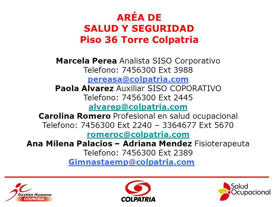 ARÉA DE SALUD Y SEGURIDAD Piso 36 Torre Colpatria