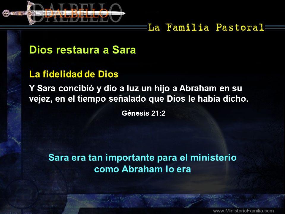 Sara era tan importante para el ministerio