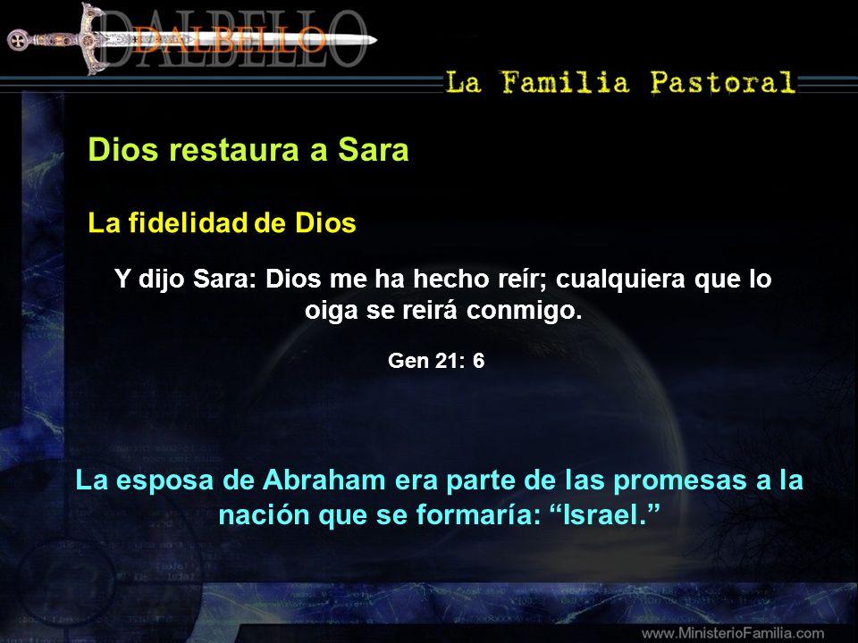 Dios restaura a Sara La fidelidad de Dios