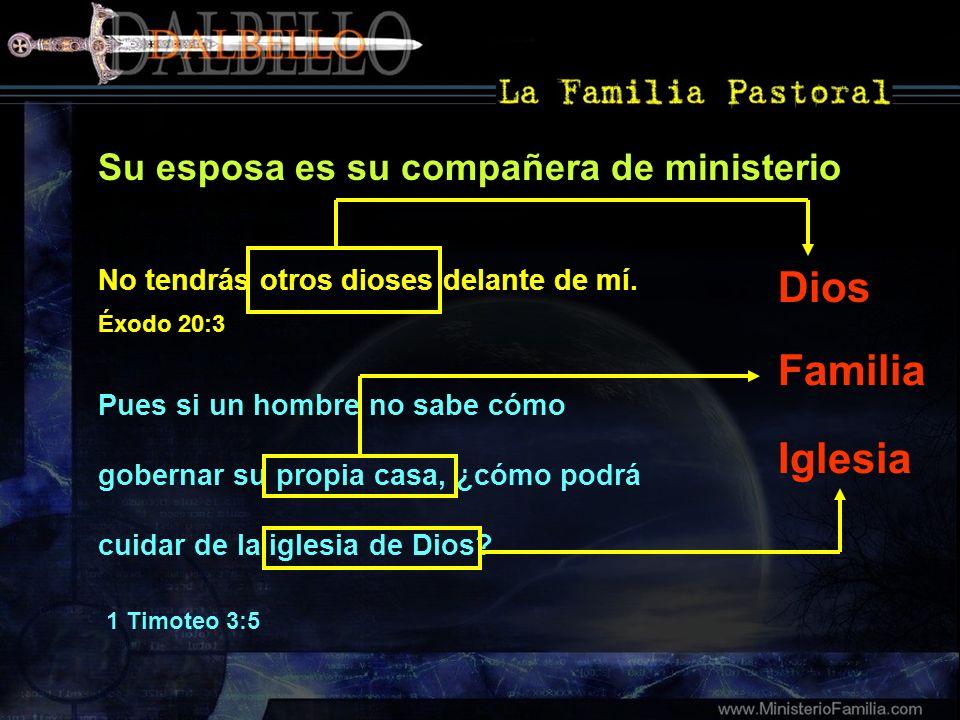 Dios Familia Iglesia Su esposa es su compañera de ministerio