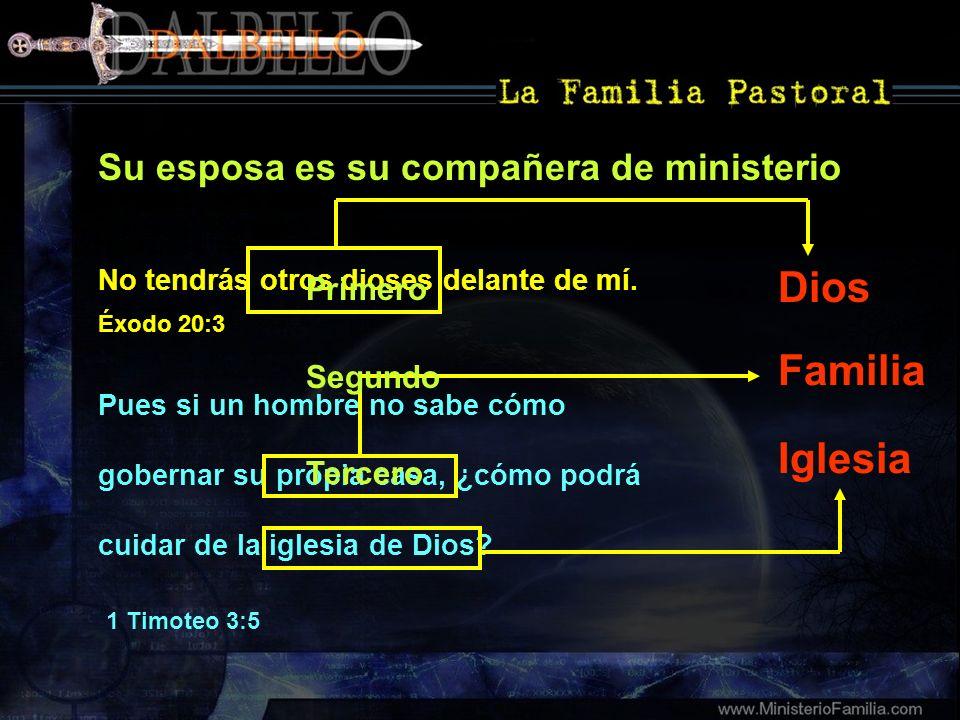 Dios Familia Iglesia Su esposa es su compañera de ministerio Primero