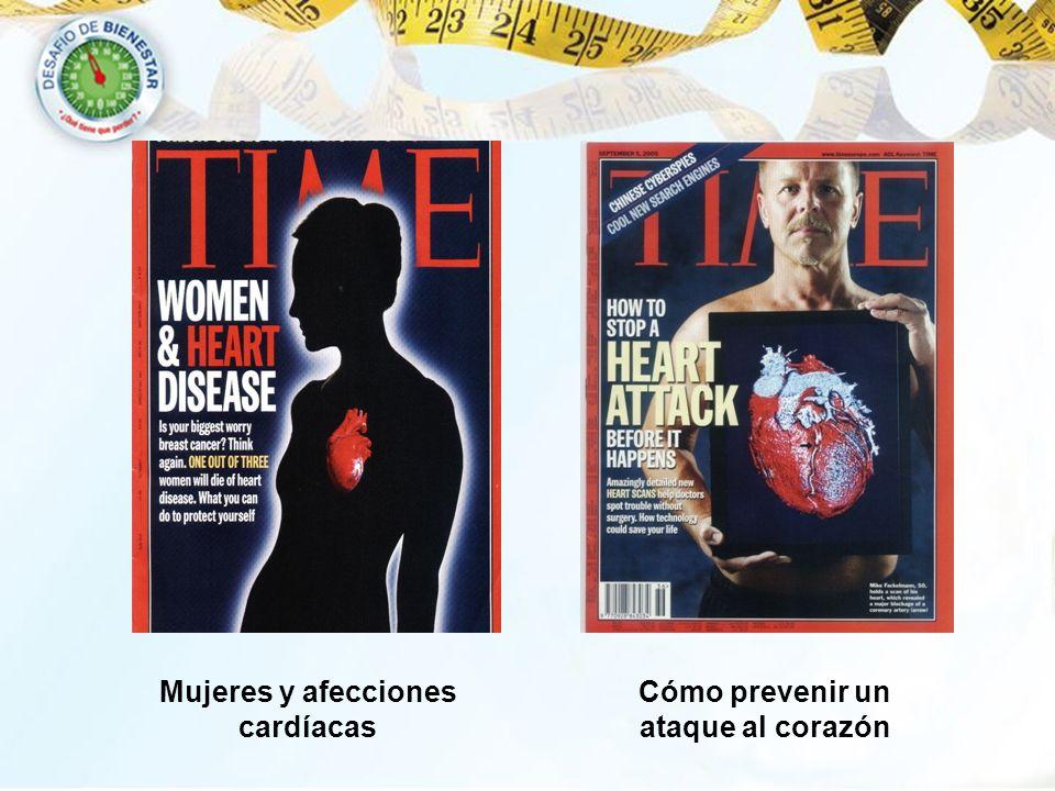 Mujeres y afecciones cardíacas Cómo prevenir un ataque al corazón