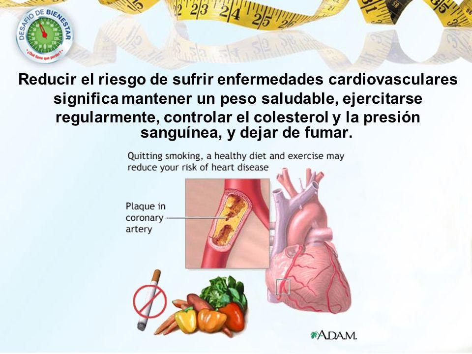 Reducir el riesgo de sufrir enfermedades cardiovasculares