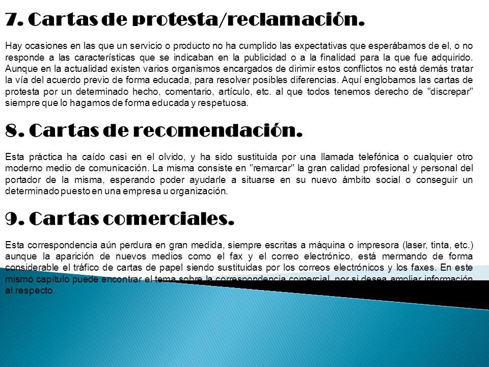 7. Cartas de protesta/reclamación.
